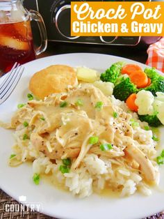 Crock Pot Chicken & Gravy. Gravy mix, cream of chicken soup, sour cream + rice, noodles or mashed potatoes. The Country Cook