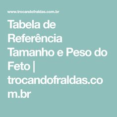 Tabela de Referência Tamanho e Peso do Feto   trocandofraldas.com.br