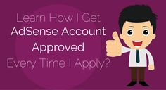 HOW TO GET GOOGLE ADSENSE FAST APPROVAL