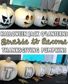 Use one set of pumpkins for both Halloween and Thanksgiving decor with these reversible Jack O'Lanterns