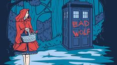 little red riding hood + doctor who (a not so hidden doctor who reference in here)