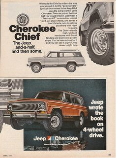 1976 Jeep Cherokee Chief Magazine Ad. I want one of these so bad. From back in the day when Jeep really meant something. Back in the days when a 4x4 was a 4x4.