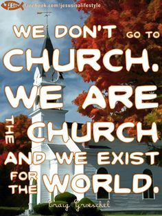 Let us go out into the world and serve God.
