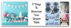 4 Ways to Showcase Your Dessert Table or Buffet - mazelmoments.com