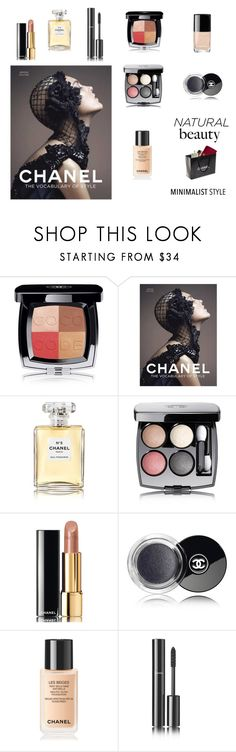 """""""Natural Beauty - Chanel (contest)"""" by scolab ❤ liked on Polyvore featuring beauty and Chanel"""