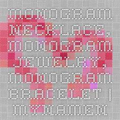 Monogram Necklace, Monogram Jewelry, Monogram Bracelet | MyNameNecklace