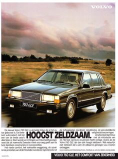 I had a 1990 Volvo 760 a few years ago. I miss that car!