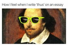 """I'm French, but when I write """"thus"""" In English class, I do feel like this"""