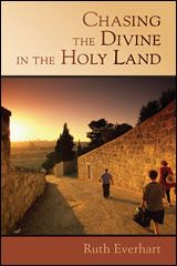 CHASING THE DIVINE IN THE HOLY LAND: Education for Mission