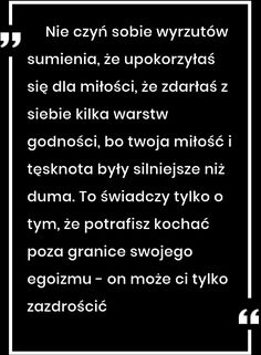 Moja godność English Course, Word 2, Motto, Infp, Daily Quotes, Quotations, Nostalgia, Poems, Believe