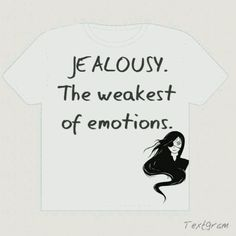 #jealousy #quotes Words Quotes, Wise Words, Me Quotes, Funny Quotes, Jealous Ex, Great Quotes, Inspirational Quotes, Jealousy Quotes, Green Eyed Monster
