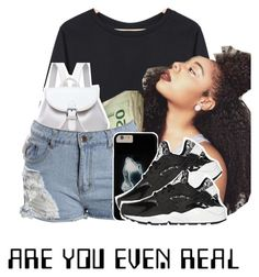 """""""Are you even real"""" by kiingmiyah ❤ liked on Polyvore featuring NIKE"""