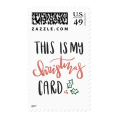 THIS IS MY.. POSTAGE - holidays diy custom design cyo holiday family
