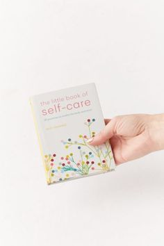 The Little Book of Self-Care: 30 practices to soothe the body, mind and soul By Suzy Reading