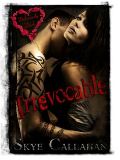 Cariad's Sizzling Reviews: Sizzling ARC REVIEW: IRREVOCABLE ~ Skye Callahan