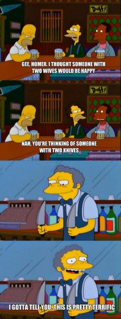 Funny pictures about Moe Isn't Always Miserable. Oh, and cool pics about Moe Isn't Always Miserable. Also, Moe Isn't Always Miserable photos. Simpsons Funny, Simpsons Quotes, The Simpsons, Simpsons Episodes, Cartoon Quotes, Funny Images, Funny Pictures, Funny Pics, Pranks