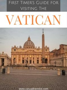 Everything You Need to Know About Visiting the Vatican - Casual Travelist Italy Travel Tips, Rome Travel, Europe Travel Guide, Travel Guides, Travel Advice, Asia Travel, Budget Travel, Thailand Travel, Croatia Travel