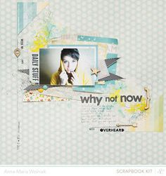 Why not now? by Anna-Maria Wolniak at @Studio Calico