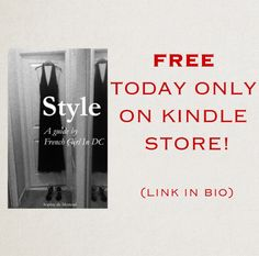 My e-book is free today only on Amazon! Read it to discover the secrets of effortless French style!  https://www.amazon.com/dp/B01N7O0KUV #frenchstyle #freebiealert #freebooks #ebook #onsale #fashion #style
