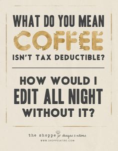 Satire ~ Popular Photography Humor -- I don't drink coffee (to stay awake at least) but this is funny Popular Photography, Love Photography, Photo Quotes, Me Quotes, Taxes Humor, Photography Quotes Funny, Photographer Quotes, Satire Humor, What Do You Mean