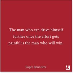 """The man who can #drive himself further once the #effort gets painful is the man who will #win."" Roger Bannister, #TheFourMinuteMile #crosstheline #athlete #quote #quotes #qotd #pinquotes Athlete Motivation, Athlete Quotes, Running Motivation, Motivation Quotes, Roger Bannister, Encouraging Thoughts, Inspirational Thoughts, Effort Quotes, Wonder Quotes"