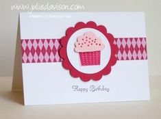 Julie's Stamping Spot -- Stampin' Up! Project Ideas Posted Daily: Happy Birthday Cupcake Notecard