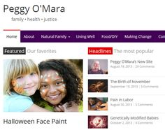 Peggy O'Mara's new website focuses on parenting, health, social justice and more