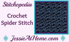 Stitchopedia-Crochet-Spider-Stitch-from-Jessie-At-Home