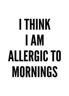 Allergic - Mottos by Sinan Saydik - Canvas print Study Quotes, Book Quotes, Words Quotes, Sayings, Monday Quotes, Daily Quotes, Life Quotes, Motto, White Background Quotes