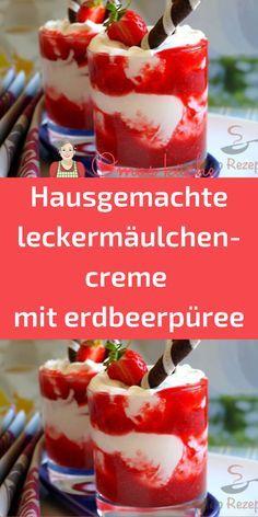 Hausgemachte leckermäulchen-creme mit erdbeerpüree Brownie Cupcakes, Sweet Desserts, Desert Recipes, Tiramisu, Watermelon, Cheesecake, Brunch, Food And Drink, Fruit Salad