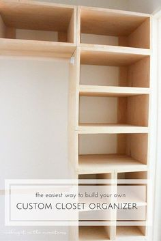 This brilliant DIY custom closet organizer is not only easy to build but makes creating your own custom closet configuration both simple and affordable! - Organizer Shelves - Ideas of Organizer Shelves Diy Custom Closet, Custom Closets, Custom Closet Design, Wood Closet Shelves, Building Closet Shelves, Organizar Closet, Closet Remodel, Closet Renovation, Master Bedroom Closet