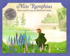 The Art of Children's Picture Books: Miss Rumphius, Barbara Cooney