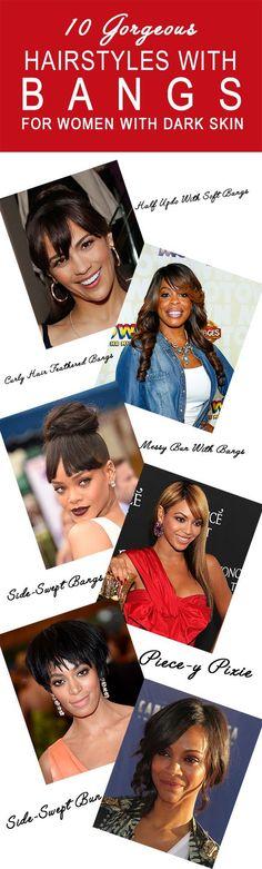 Idées Coiffures Pour Femme  2017 / 2018   10 coiffures magnifiques avec des Bangs pour les femmes avec la peau foncée