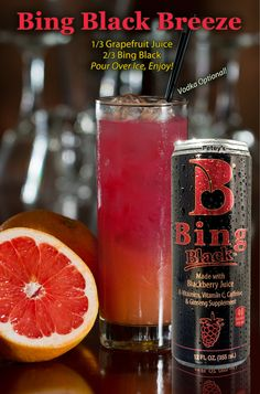 Bing Black Breeze  A refreshing mocktail made in just seconds:  1/3 Grapefruit Juice 2/3 Bing Black Pour Over Ice and mmm Enjoy!