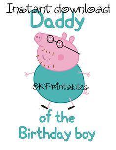 Peppa pig Iron On - Daddy of Birthday Boy - Instant Download- daddy pig - Shirt Iron On Transfer tshirt - Printable - - Birthday boy George by okprintables, €3.00 EUR