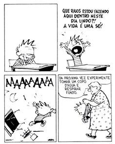 Funny Comics Strips For Adults Calvin And Hobbes 27 Ideas Calvin Y Hobbes, Calvin And Hobbes Quotes, Humor Grafico, Fun Comics, Hobbs, Comic Strips, Beautiful Day, Funny Quotes, Funny Memes