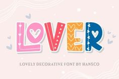 #Lover #Font Games For Kids, Children Games, Different Fonts, Beautiful Fonts, Premium Fonts, All Fonts, School Design, Craft Gifts, Design Bundles