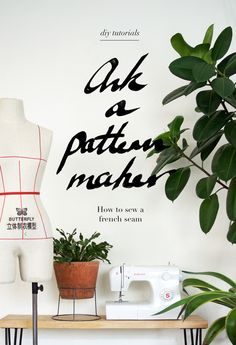 A Pair & A Spare | Ask a Pattern Maker: how to sew a French Seam