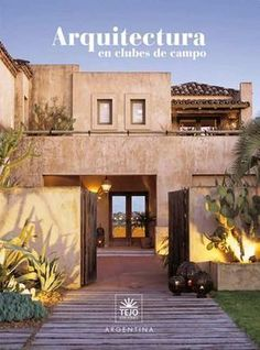 Best House Ideas Exterior Traditional Home Plans 48 Ideas Spanish House, Spanish Style, Spanish Colonial, Merida, Hacienda Style Homes, Southwestern Home, Adobe House, California Garden, Traditional House Plans