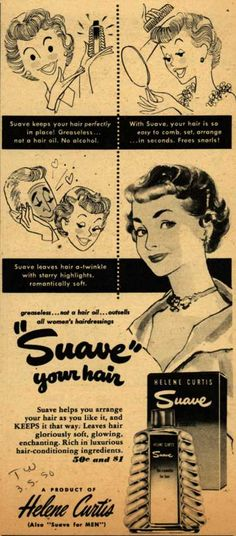 """Helene Curtis Industries Incorporated's Helene Curtis Suave – """"Suave"""" your hair (1950)"""