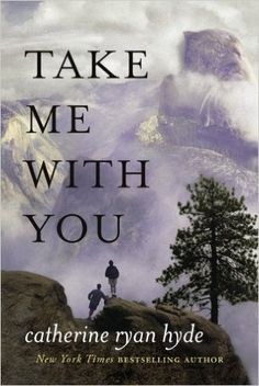 Take Me With You: Catherine Ryan Hyde: 9781477820018: AmazonSmile: Books