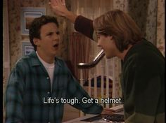 "Life's tough, get a helmet | 18 Things We Learned From ""Boy Meets World"""