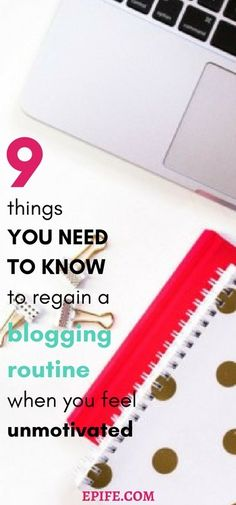 Are you tired of struggling again & again for a productive blogging routine while feeling completely UNMOTIVATED? Try out these 9 tips to lead a SUCCESSFUL BLOGGERS LIFE/ROUTINE after having a break from blog. Click to get tips or PIN it for later read.