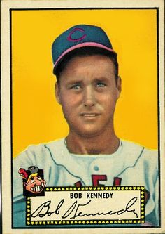 Bob Kennedy 1952 Outfield - Cleveland Indians  Card Number: 77A  Series: Topps Series 1