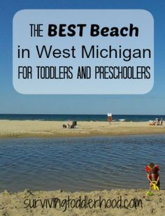 The Best Beach in West Michigan for Toddlers and Preschoolers
