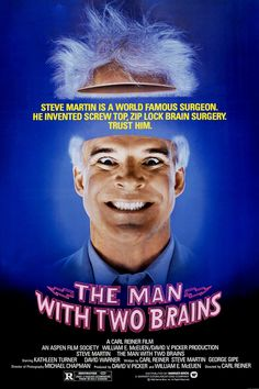 The Man with Two Brains , starring Steve Martin, Kathleen Turner, David Warner, Paul Benedict. Steve Martin comedy about brain transplantation. Funny Films, Comedy Movies, Hd Movies, Movies To Watch, Movies And Tv Shows, Movies Online, Samsung Galaxy S4, Love Movie, Movie Tv