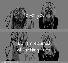 Everyone is scared to love or to be loved