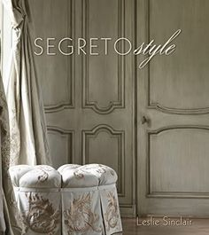 The Arts by Karena: Meet Author, Entrepreneur and Artist Leslie Sinclair with her latest book, Segreto Style!