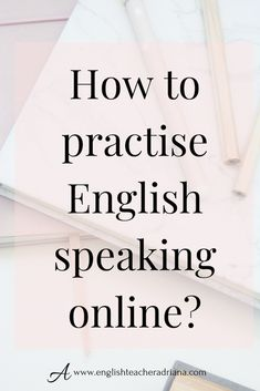 How To Practise English Speaking Online? Use these tips to practice your English speaking skills online with real English speakers. Click the link below to watch the full video lesson Free English Lessons, English Speaking Skills, Education English, Teaching English, Learn English, English Teachers, Grammar Skills, Grammar Lessons, Speak English Online