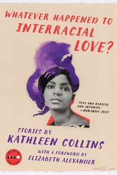 'Whatever Happened to Interracial Love?' by Kathleen Collins